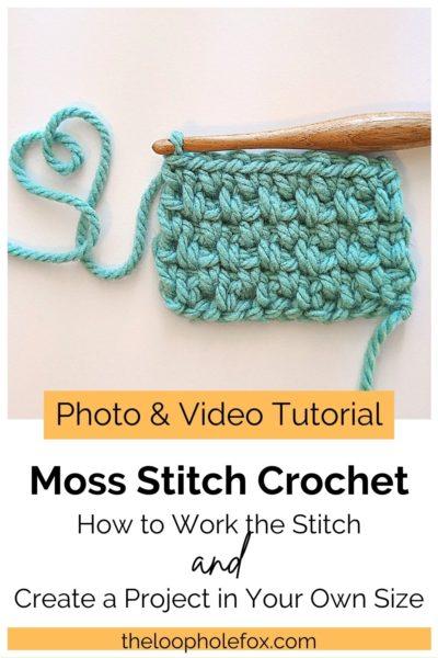 Pinterest Pin for Crochet Moss Stitch Tutorial.